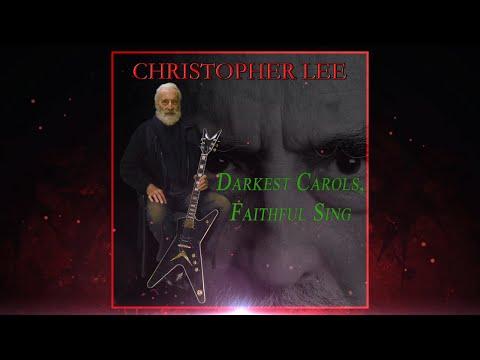 Christopher Lee. 'Darkest Carols, Faithful Sing' (2014)