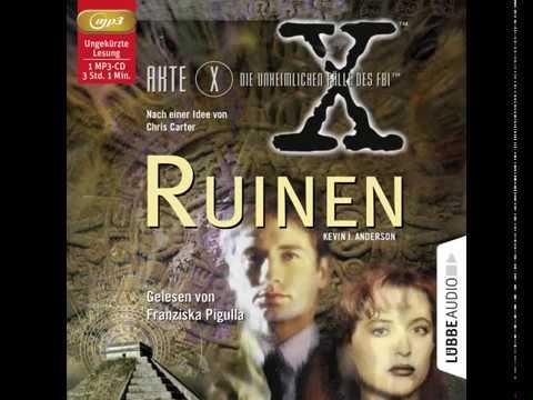 In Erinnerung an Franziska Pigulla   Komplettes Hörbuch   Akte X - Ruinen   Lübbe Audio