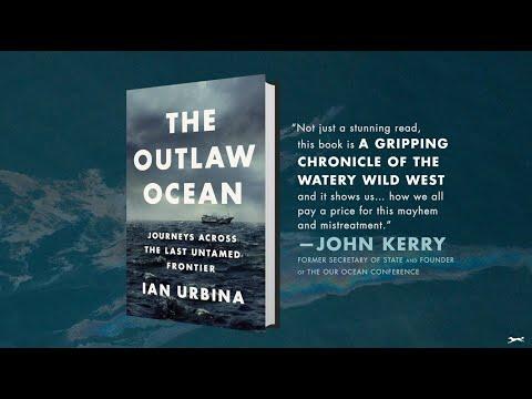 Ian Urbina on THE OUTLAW OCEAN