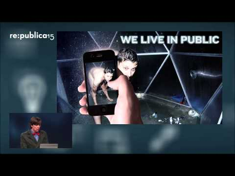 re:publica 2015 - Justin Hall: Self Exploitation on Today's Internet