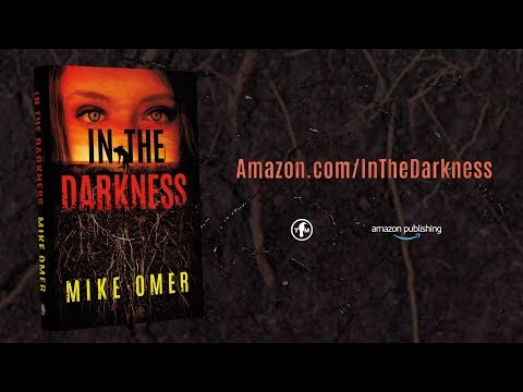 In The Darkness by Mike Omer | Official Book Trailer